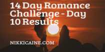 Romance Challenge Day 10 Results