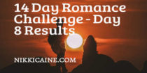 Romance Challenge Day 8 Results